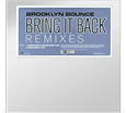 Bring it Back — Remixes